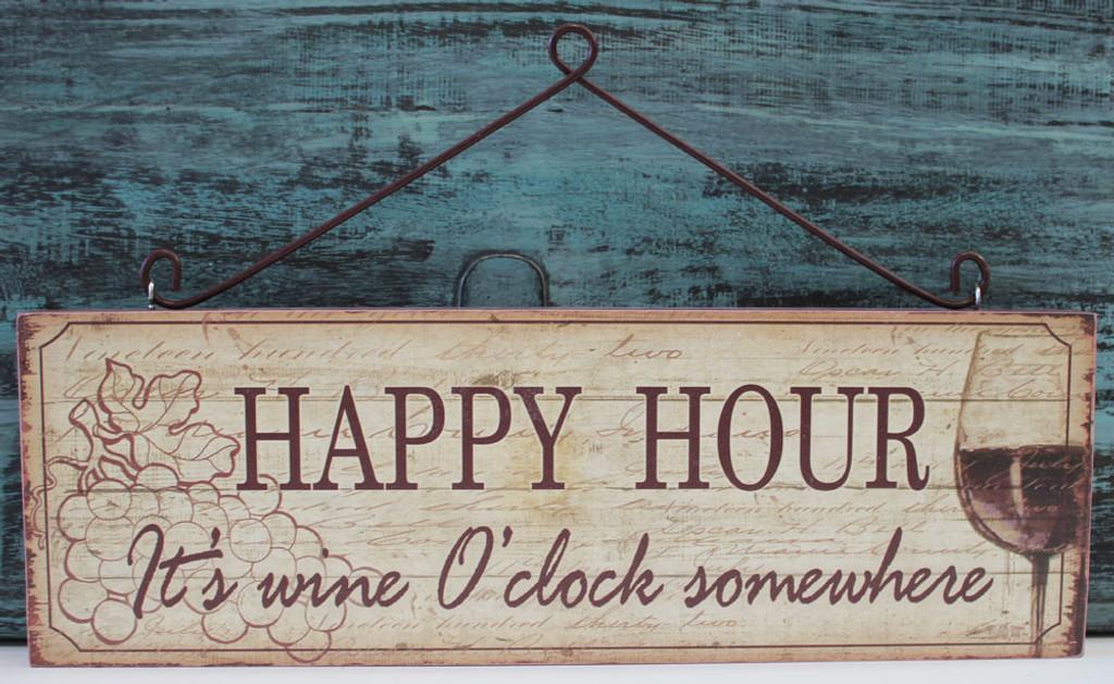 Happy Hour - It's wine o'clock somewhere.