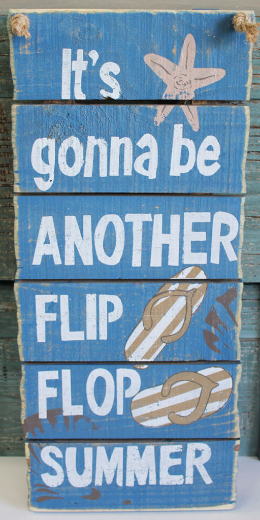 It's Gonna be Another Flip Flop Summer