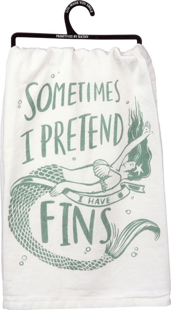 Sometimes I Pretend I Have Fins Tea Towel