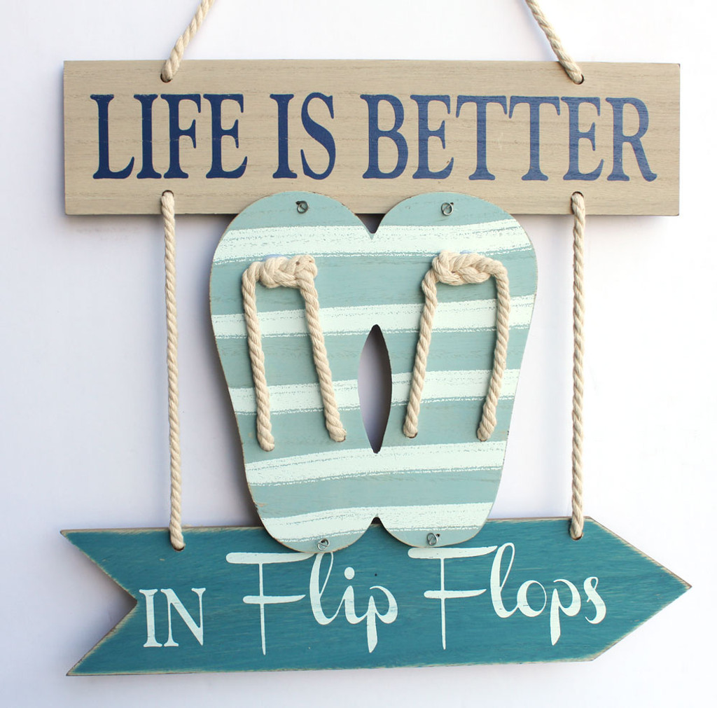 Life Is Better In Flip Flops Rope Hanging Sandal Sign California