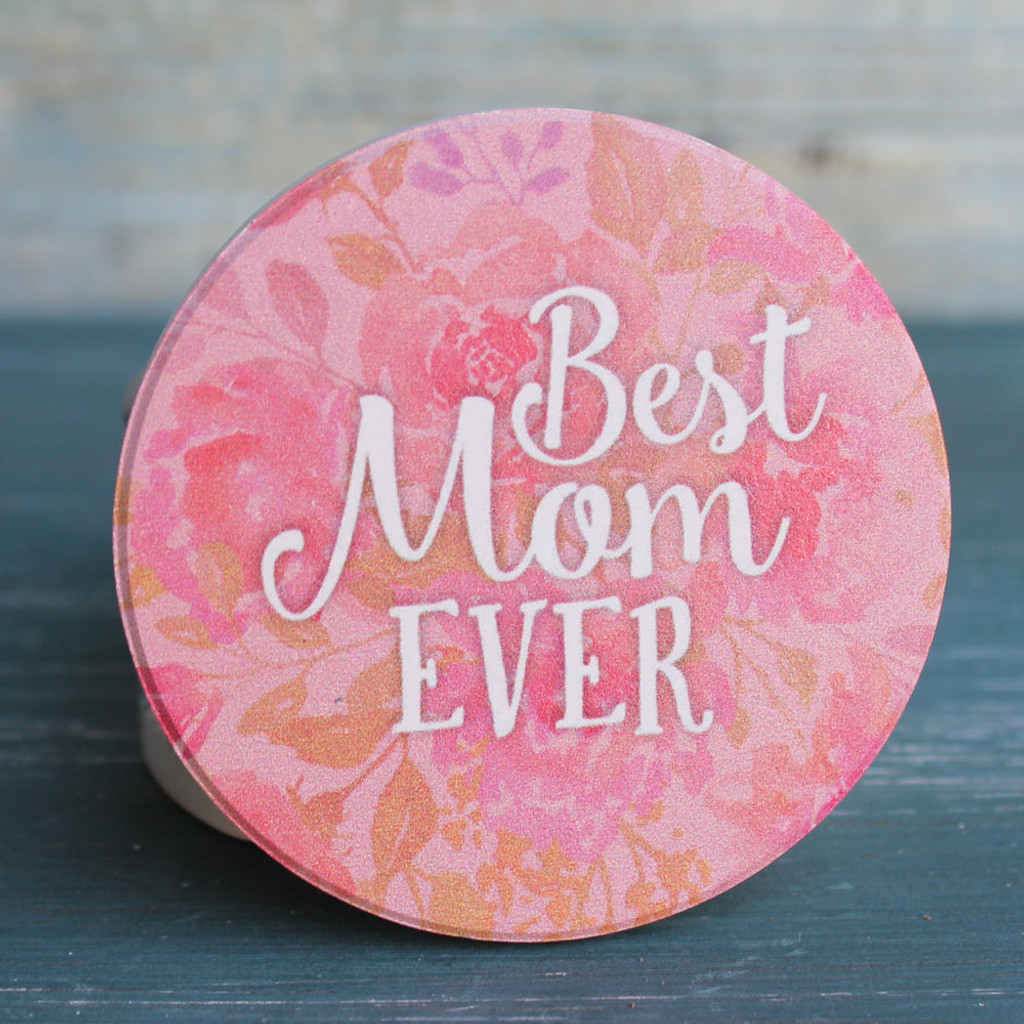 Best Mom Ever Car Coaster