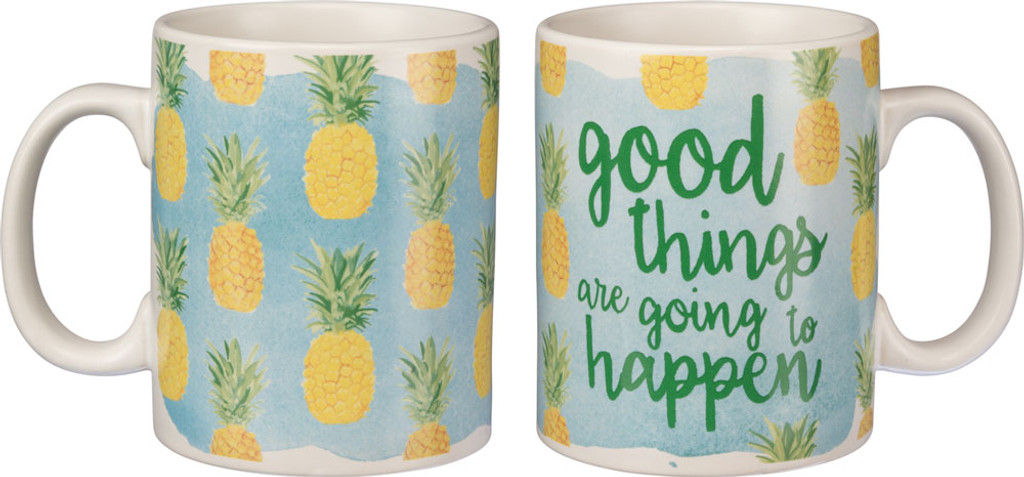 Good Things are Going to Happen - Pineapple Mug