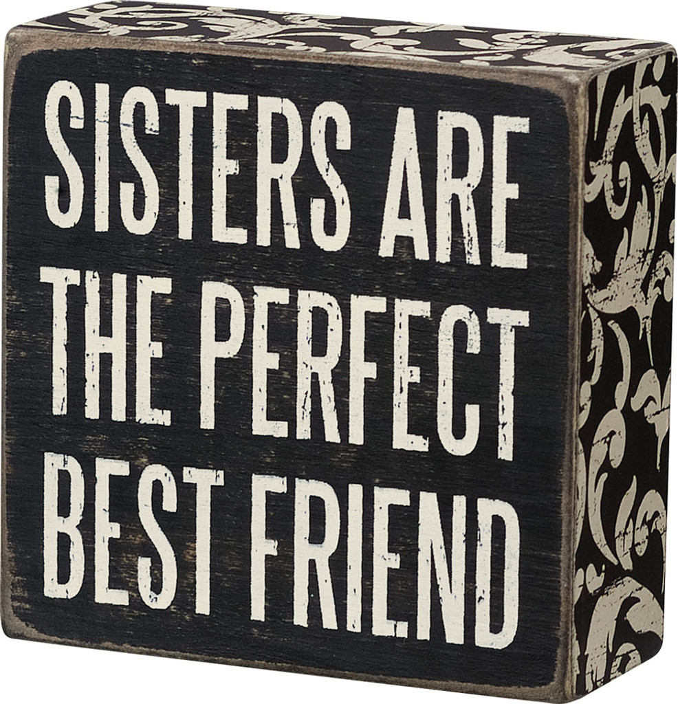 Sisters are the Perfect Best Friend