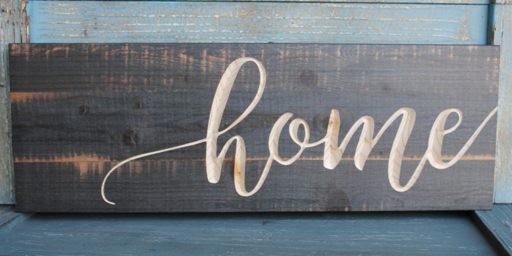 Home Carved Wood Sign