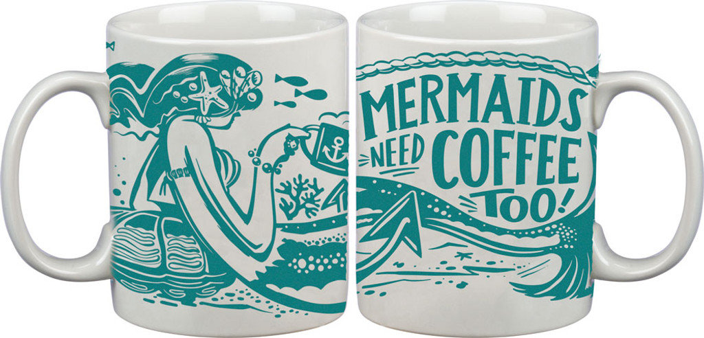 Mermaids Need Coffee Too Mug