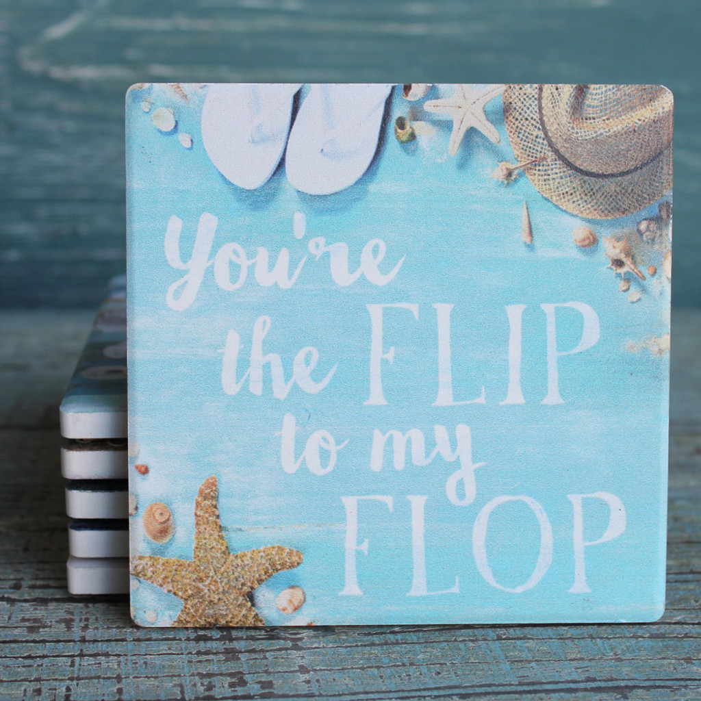 You're the Flip to my Flop Coaster