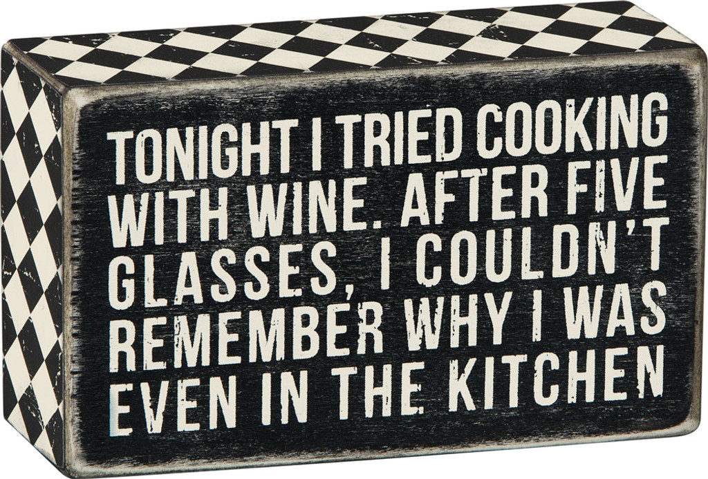 Tonight I Tried Cooking with Wine...
