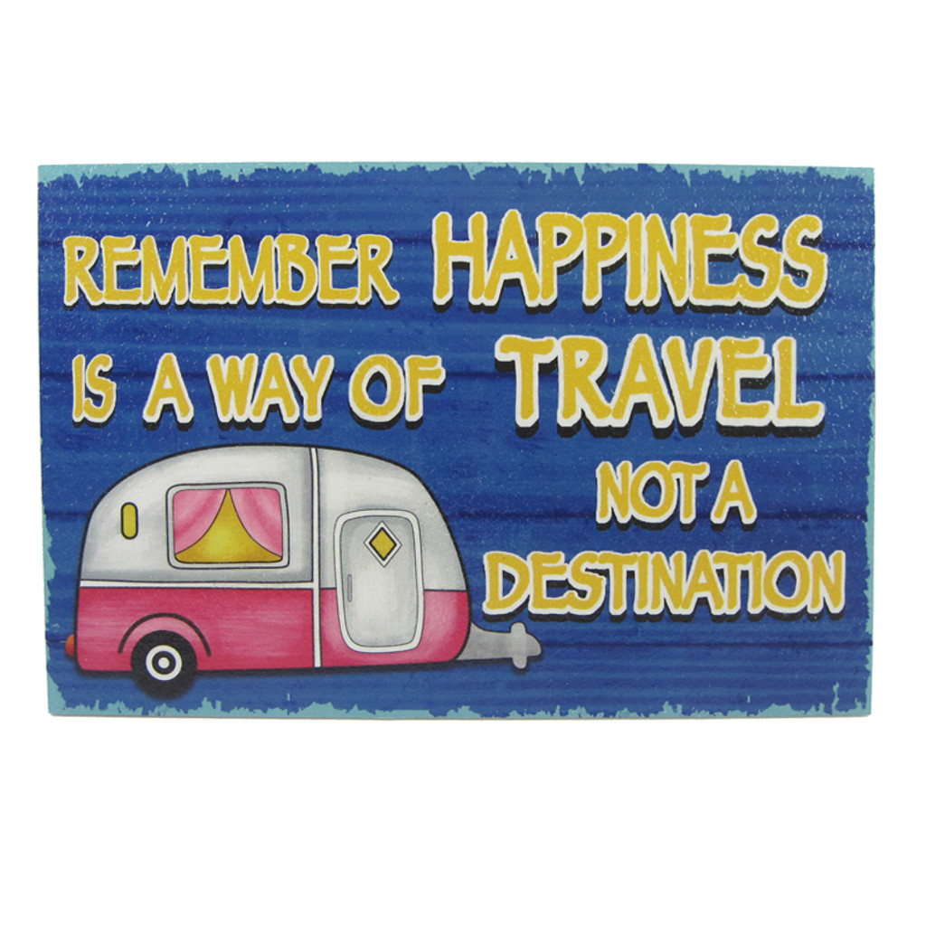 Happiness is a Way of Travel Camper Plaque