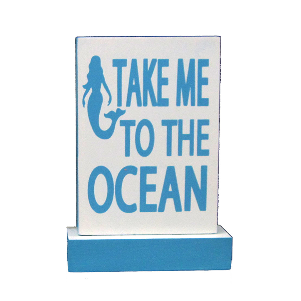 Take Me to the Ocean Tabletop Sign