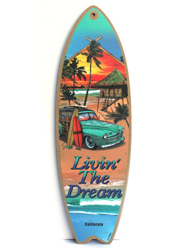 Livin' the Dream Surfboard Sign