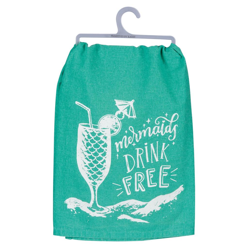 Mermaids Drink Free Dish Towel