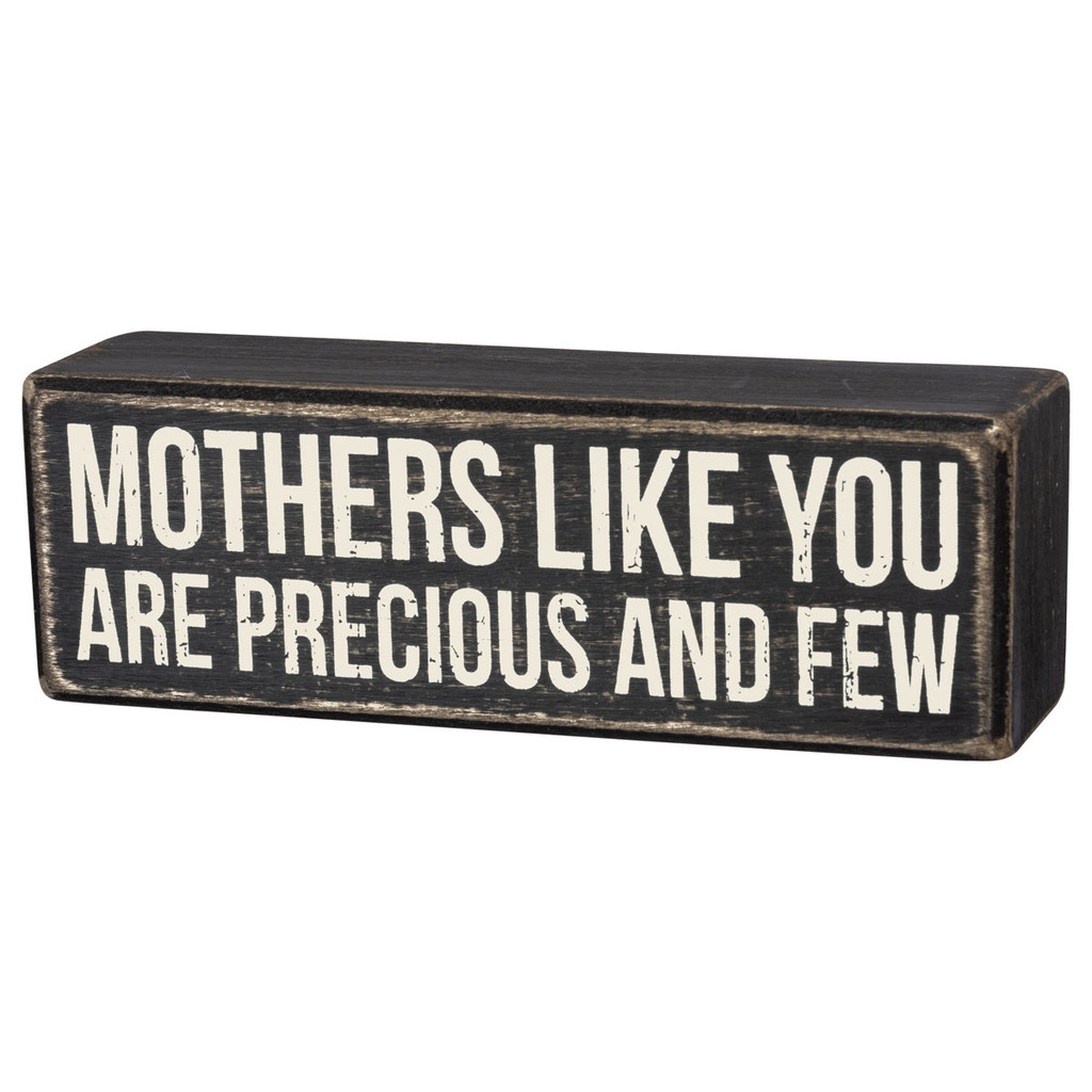 Mothers Like You Box Sign