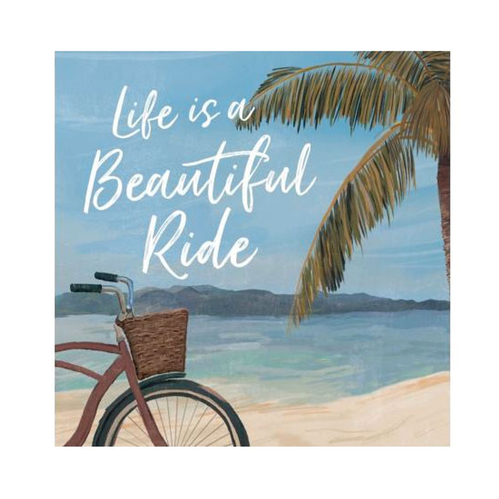 Life is a Beautiful Ride Sign