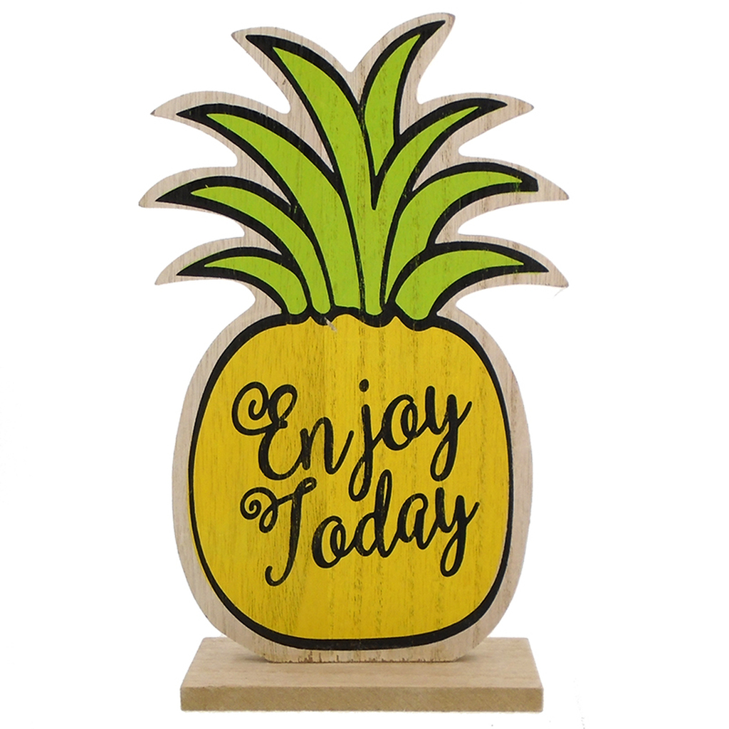 Enjoy Today Pineapple