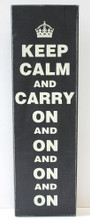 Keep Calm and Carry On and On