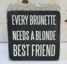 Every Brunette Needs a Blonde Best Friend