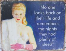 Plenty of Sleep Metal Sign