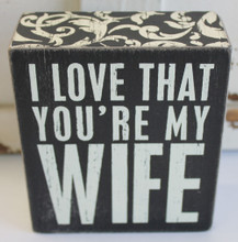 I Love that You're My Wife