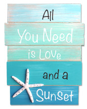 All You Need is Love and a Sunset Plank sign