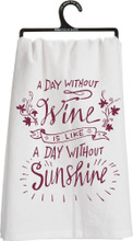 A Day without Wine is like a Day without Sunshine