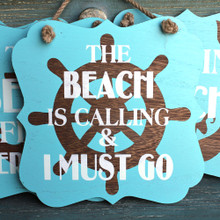 The Beach is Calling - Ships Whell