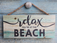Relax You're at the Beach Hanging Sign