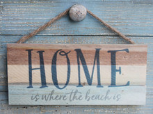 Home is where the beach is sign