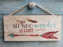 Not All Who Wander - Made in the USA Rope Sign