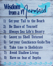 Wisdom from a Mermaid Wood Sign