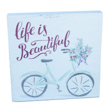 Life is Beautiful - Bicycle Sign