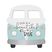 Life's a Beautiful Ride VW Bus Sign