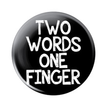 Two Words One Finger Button