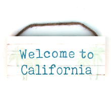 Welcome to California Rope Sign