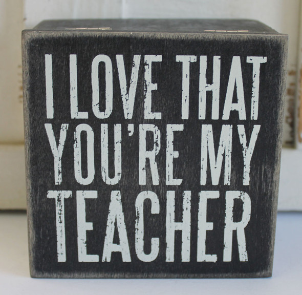 I Love that You're My Teacher