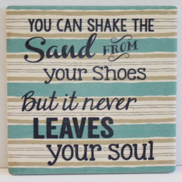 You can shake the sand from your shoes, but it never leaves your soul
