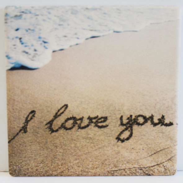 I Love You in the Sand Coaster
