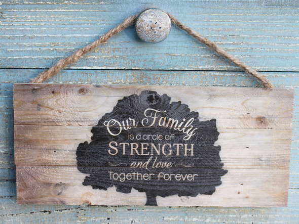 Our Family is a Circle of Strength and Love - Together Forever