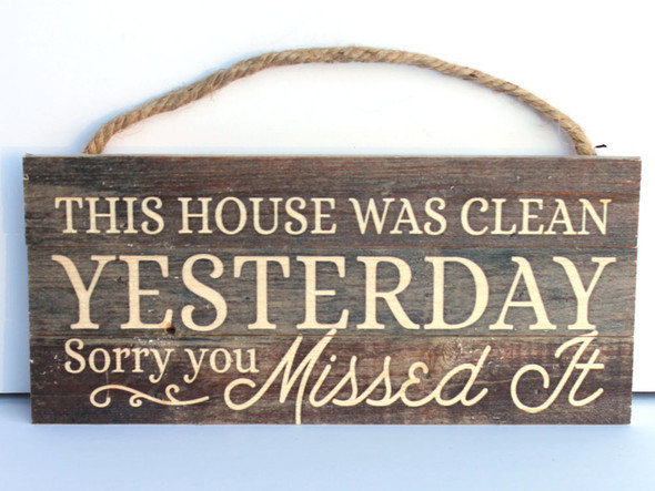 This House Was Clean Rope Hanging Sign