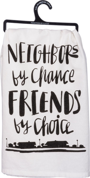 Neighbors by chance, Friends by choice