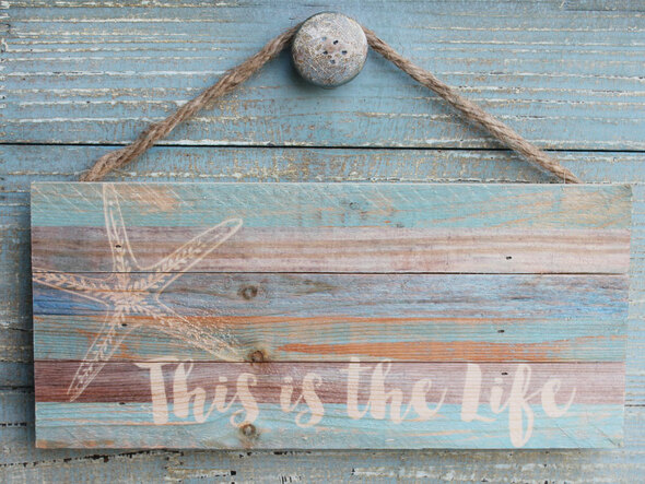 This is the Life - Starfish SIgn