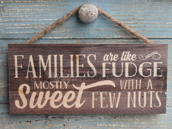 Families are Like Fudge