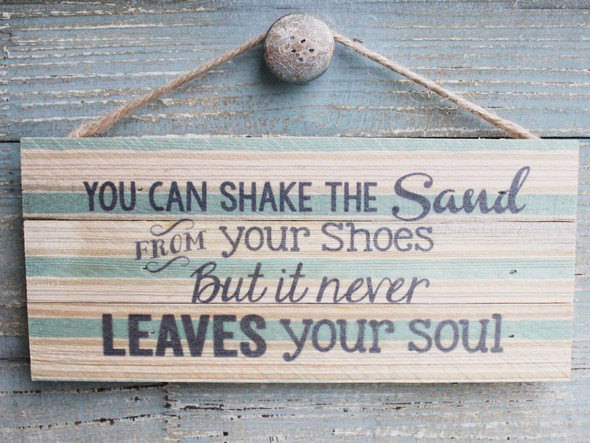 You can shake the sand from your shoes, but it never leaves your soul.