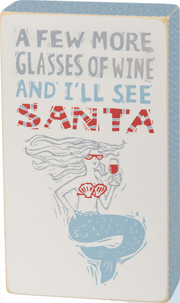 A few more glasses of wine and I'll see Santa!