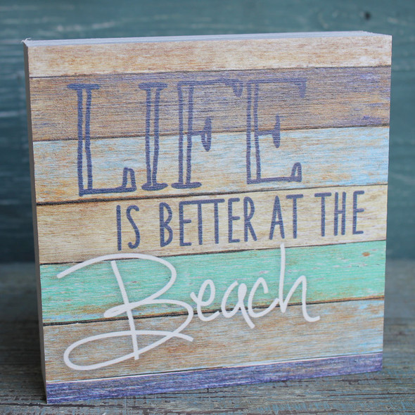Life is Better at the Beach Chunky Sign