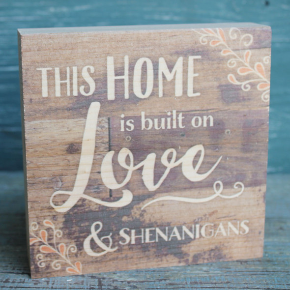 This home is built on Love & Shenanigans