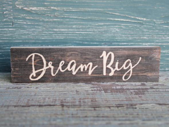 Dream Big small wood sign