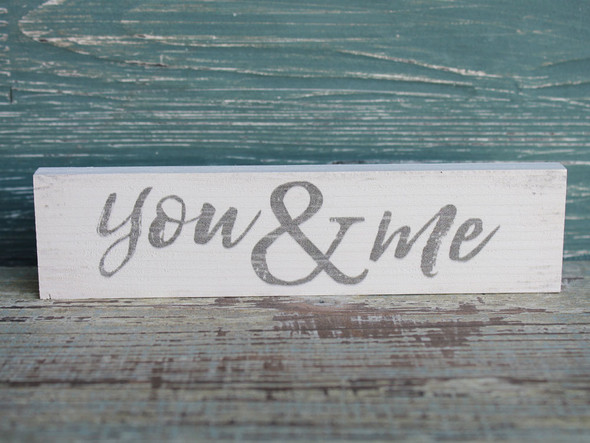 You & Me small wood sign