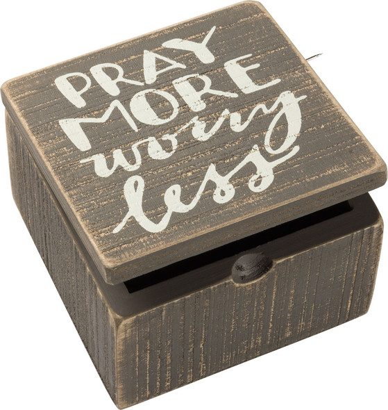 Pray More Worry Less Box