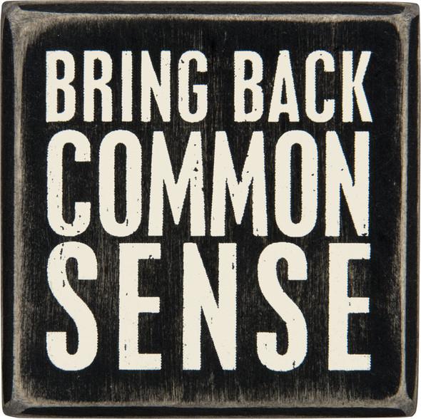 Bring Back Common Sense