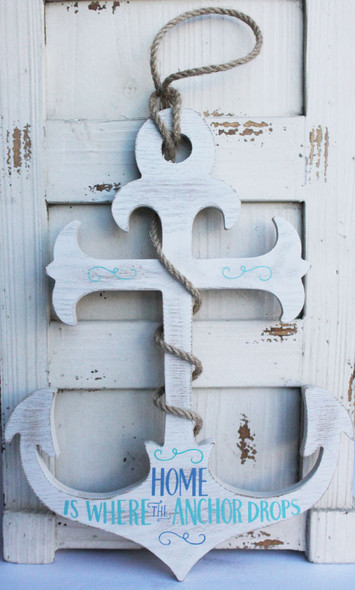 Home is Where the Anchor Drops Sign